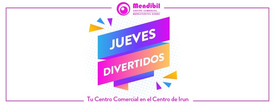 JUEVES DIVERTIDOS EN MENDIBIL
