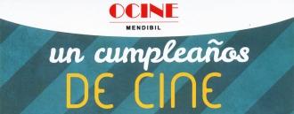 Un cumpleaños de cine en Ocine Mendibil