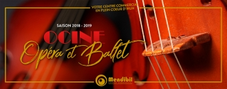 "Saison Opéra et Ballet 2018-2019 dans ""Ocine Mendibil"": Spectacle Opéra et Ballet"